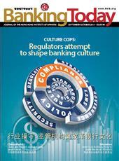 CULTURE COPS: Regulators attempt to shape banking culture